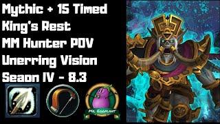 M+15 King's Rest Timed | MM Hunter POV | Unerring Vision 8.3 | Season 4