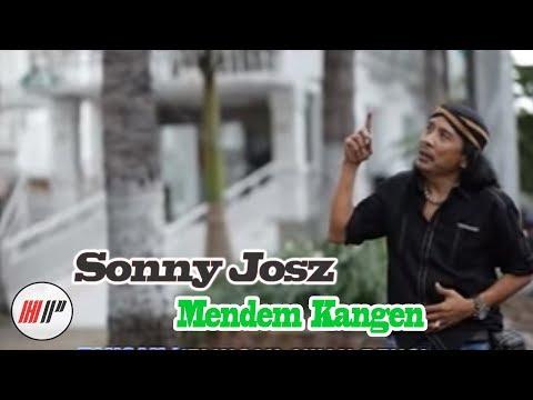 SONNY JOSZ - MENDEM KANGEN - OFFICIAL VERSION
