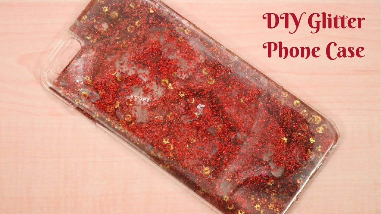 new style 651f4 89582 DIY Liquid Glitter Phone Case Ideas And Hacks | Phone Case From Sequins,  Glitter and Water