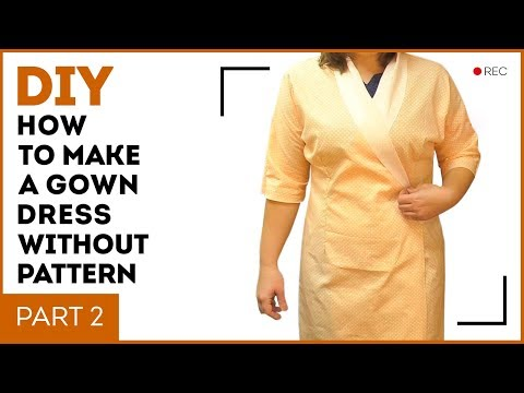 diy:-how-to-make-a-gown-dress-without-pattern.-making-a-dressing-gown-with-a-wrap-over.-part-2.