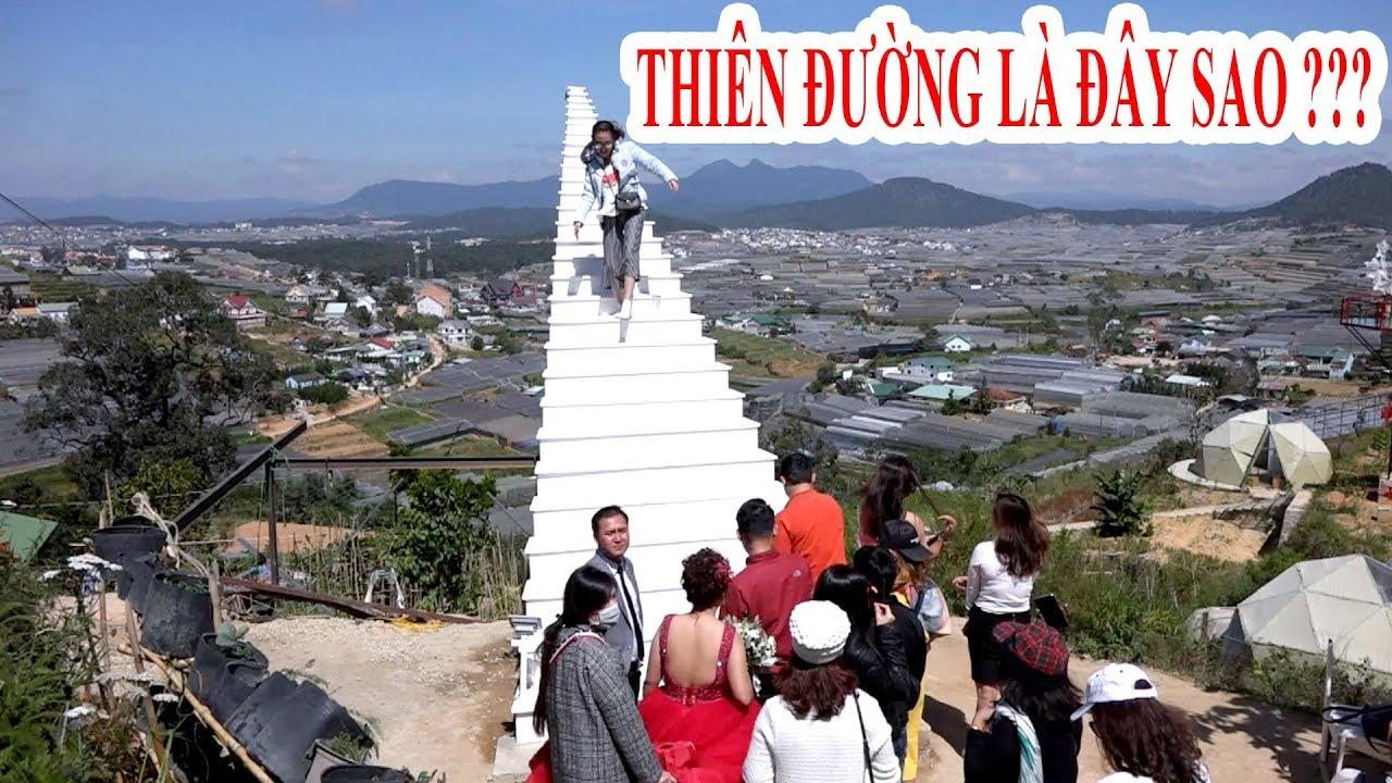 Sự thật bất ngờ khi ghé thăm Nấc Thang Lên Thiên Đường đang gây sốt ở Đà Lạt