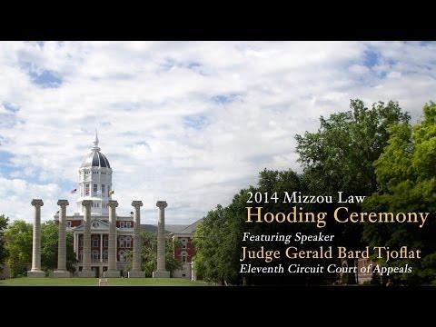 2014 Mizzou Law Commencement Speaker - Judge Gerald Bard Tjoflat