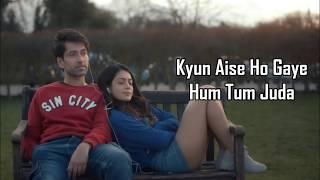 Kyun Judaa Lyrics   Armaan Malik   Nakuul Mehta, Anya Singh   Never Kiss Your Best Friend   Yash N