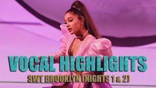 VOCAL SHOWCASE - Ariana Grande: Sweetener Tour Brooklyn (Nights 1 & 2)