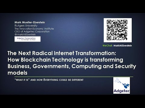 """The Next Radical Internet Transformation: Blockchain Technology,"" with Mark Mueller-Eberstein"