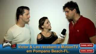 MotionTV entrevista Victor e Leo - Turnê USA show em Pompano Beach na Flórida