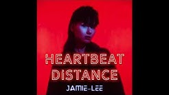Jamie-Lee | Heartbeat Distance (Official Audio)