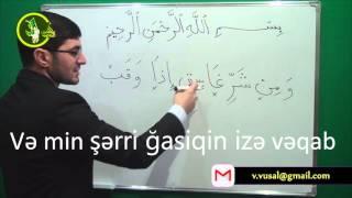 Hacı Ilkin Fələq suresinin Kəlmə-kəlmə oxunuşu
