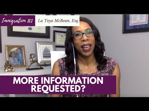 How to Handle ADDITIONAL Requests for Immigration Evidence [2018]