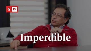 Gustavo Petro responde qué haría en Colombia si llegara a ser presidente   Semana Noticias