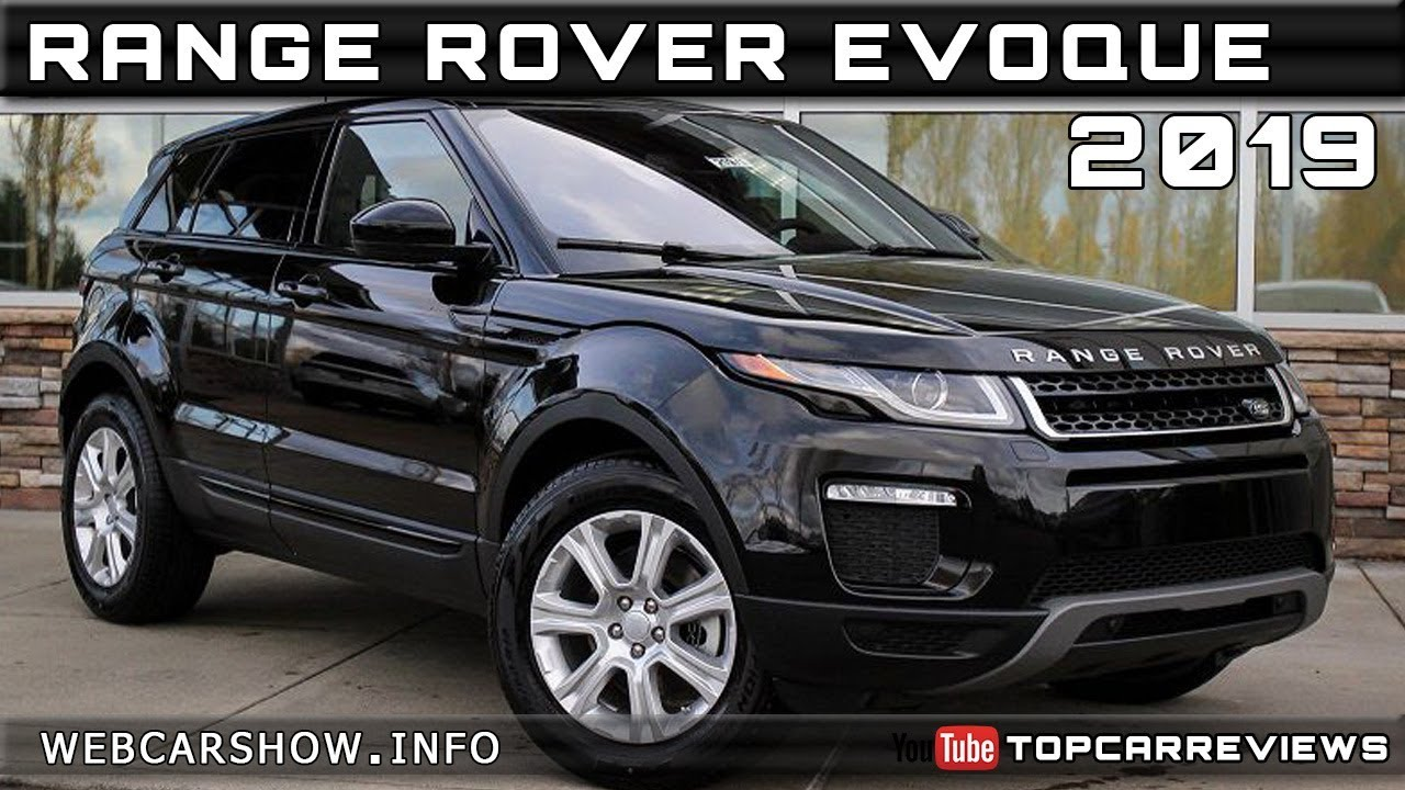 2019 Range Rover Evoque Review Rendered Price Specs Release Date