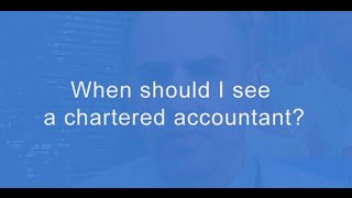 When should I see a chartered accountant? Andrew Brown