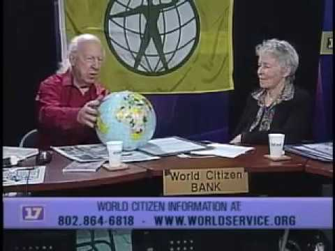 World Citizenship - An Introduction, with Garry Davis and Robin Lloyd of the World Service Authority