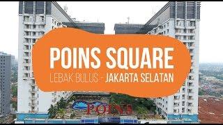 Poins Square - Lebak Bulus - Jakarta Selatan