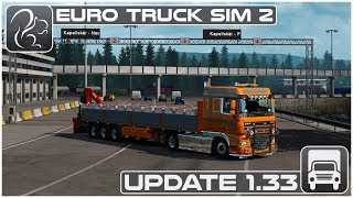 What's New in ETS2 1.33? (Euro Truck Simulator 2)