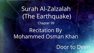 Surah Al-Zalzalah (The Earthquake) Mohammed Osman Khan  Quran Recitation