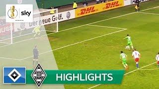 Hamburger SV - Borussia Mönchengladbach 1:2 | Highlights DFB-Pokal 2016/17 - Viertelfinale