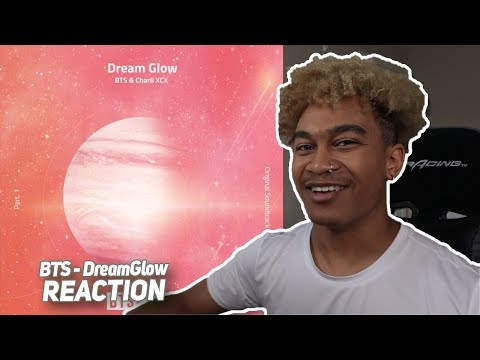 BTS - Dream Glow Feat Charli XCX - REACTION