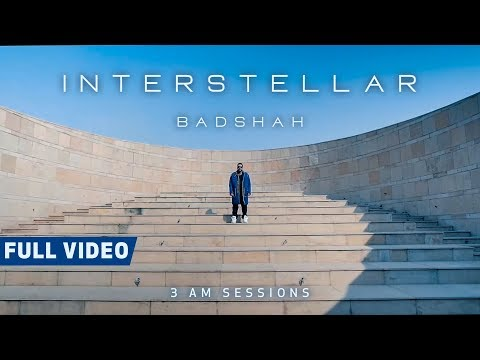 Interstellar Full Video  3:00 Am Sessions  Badshah