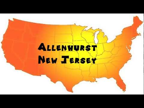 How to Say or Pronounce USA Cities — Allenhurst, New Jersey