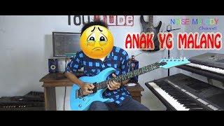 Anak Yang Malang L Guitar Cover By Hendar