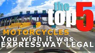 Top 5 Motorcycles na sana PWEDE sa EXPRESSWAY