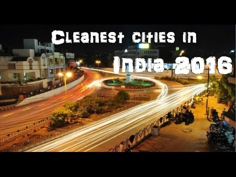 Top 10 Cleanest cities in India 2016|| list of cleanest cities in india