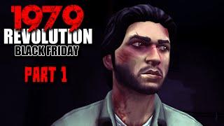1979 Revolution Black Friday Gameplay - Part 1 - Walkthrough (No Commentary)