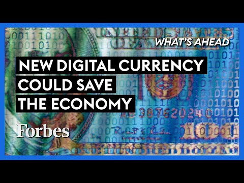 The New Digital Currency That Could Save The Global Economy - Steve Forbes | What's Ahead | Forbes
