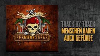 """""""Menschen haben auch Gefühle"""" - SEEMANNSGRAB Track by Track 💀 Mr. Hurley & Die Pulveraffen"""