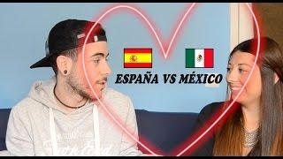 ESPAÑA VS MÉXICO | Diferencias con AMOR