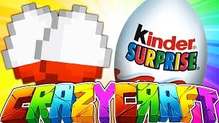 KINDER SUPRISE EGGS INSIDE OF MINECRAFT?! - MINECRAFT CRAZY CRAFT 2 #9