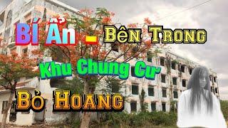 BÍ ẨN BÊN TRONG KHU CHUNG CƯ -P2 (TT35)