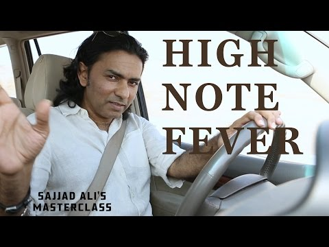 HOW TO SING - High Note Fever | Sajjad Ali's Master Class Online