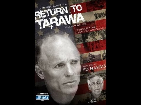 Return To Tarawa   The Leon Cooper Story 2009 Documentary