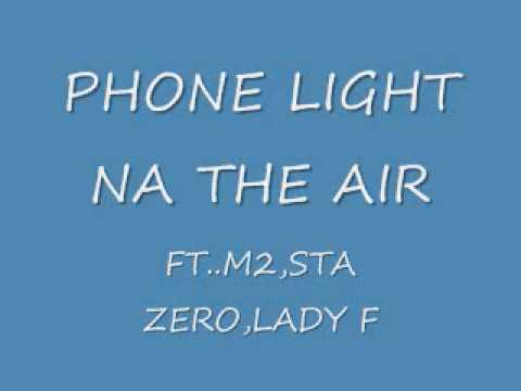 PHONE LIGHT NA THE AIR