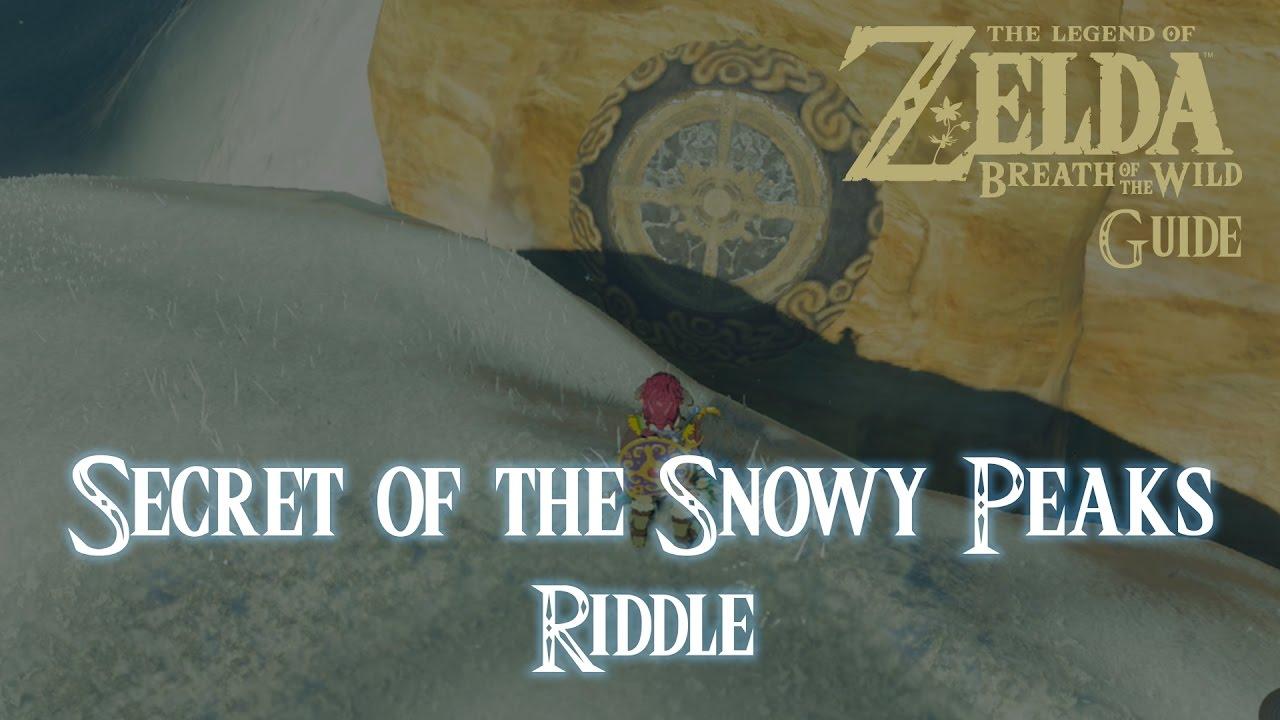 The Legend Of Zelda Breath Of The Wild Secret Of The Snowy Peaks Riddle Guide Switch Youtube Valitse laajasta valikoimasta samankaltaisia kohtauksia. the legend of zelda breath of the wild secret of the snowy peaks riddle guide switch