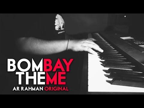 Bombay Theme - AR Rahman - Piano Cover