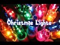🎄The History of Christmas Lights🎄