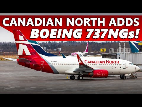 Canadian North Adds Next Generation 737-700s