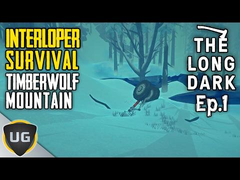 "The Long Dark | The ""Interloper"" of Timberwolf Mountain | Episode 1"