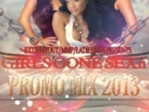 Girls Gone Sexii Promo Mix 2013