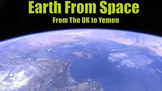 Nasa lIve Stream Capture - The UK to Yemen : Earth From Space from the International Space Station