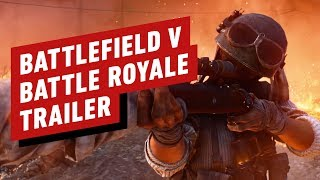 Battlefield 5 - Official Firestorm Trailer (Battle Royale)