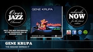Gene Krupa - The Madam Swings It