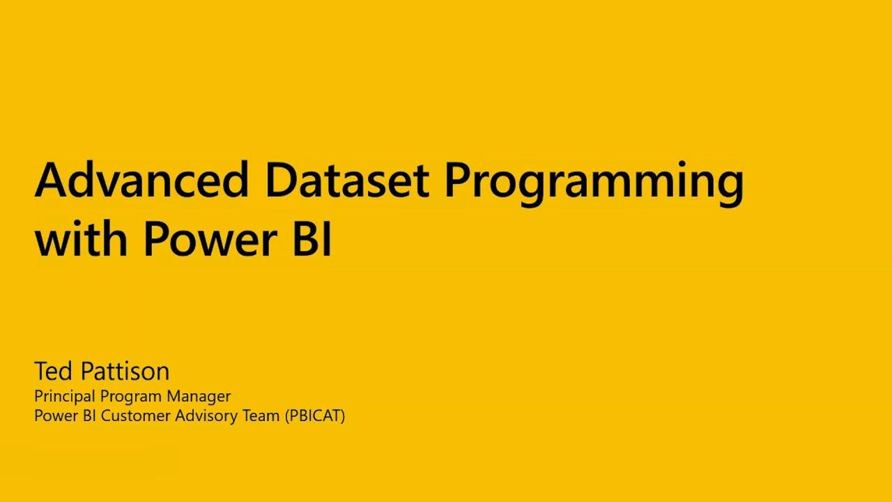Advanced Data Set Programming with Power BI 04 29 21