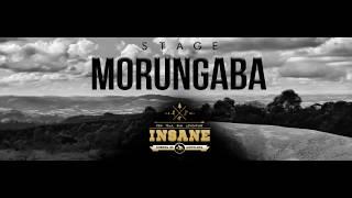 STAGE INSANE - MORUNGABA