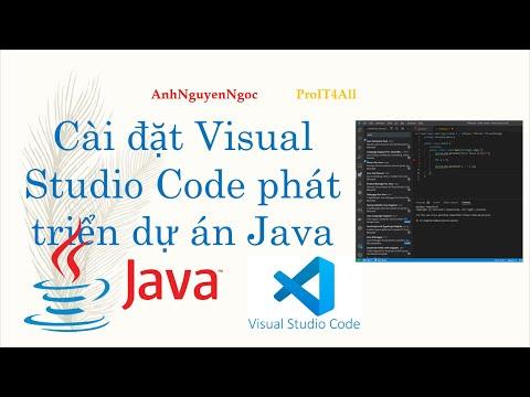 Cài đặt và cấu hình Visual Studio Code phát triển dự án Java