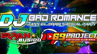 DJ BAD ROMANCE by DJ IRPAN BUSHIDO 69 PROJECT ft 3D CHANEL