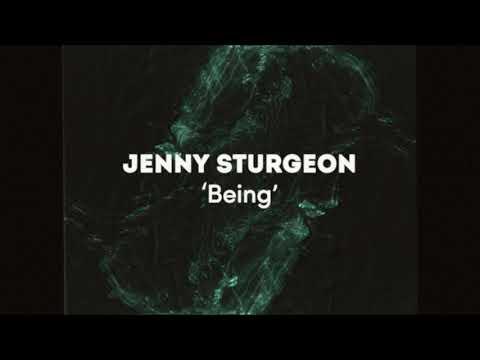Jenny Sturgeon – Jenny Sturgeon - Being